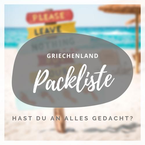 Urlaub Checkliste Packliste Griechenland Reise